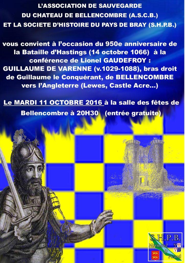 """Conférence du 11 Oct 2016. """"Guillaume de Varenne (v.1029-1088), bras droit de Guillaume le Conquérant, de Bellencombre vers l'Angleterre (Lewes, Castle Acre...)"""""""